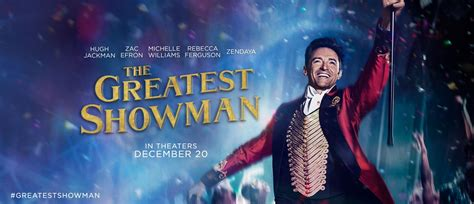the greatest showman review the greatest showman is a must see musical