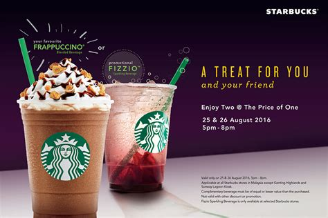 #Starbucks: Buy 1 Free 1 With Any Frappuccino or Fizzio Beverage   Hype Malaysia