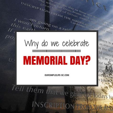 why do we celebrate why do we celebrate memorial day