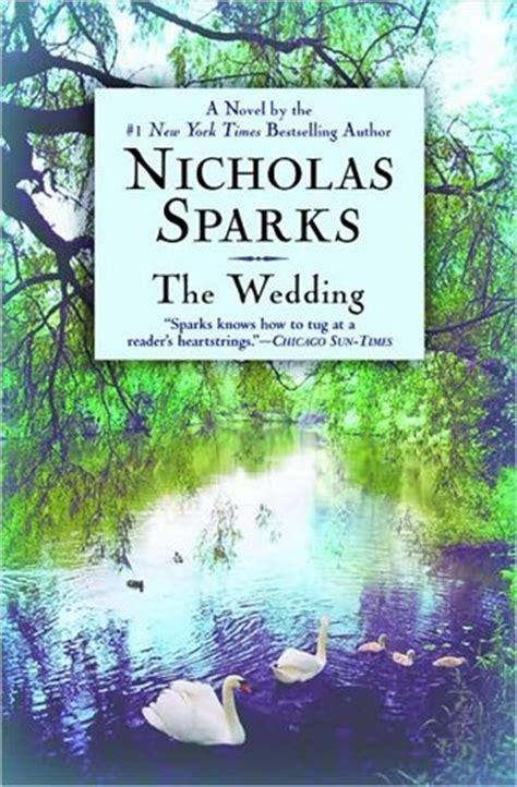 The Wedding A Novel 17 best images about nicholas sparks on bottle