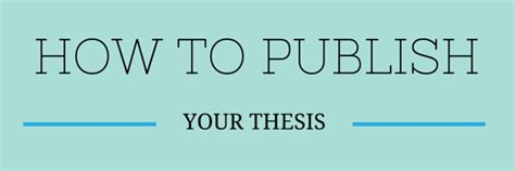publishing your dissertation how to publish your thesis guide to masters phd