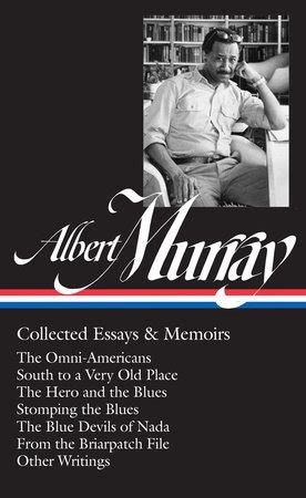 Bookspace Collected Essays On Libraries by Albert Murray Collected Essays Memoirs By Albert Murray Penguinrandomhouse