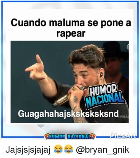 Memes Se - cuando maluma se pone a rapear humor guagahahajsksksksksnd