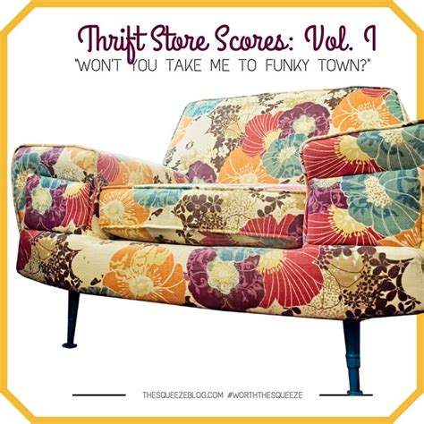 Shopping Budget Finds by Thrift Store Scores Vol 1 Quot Won T You Take Me To Funky
