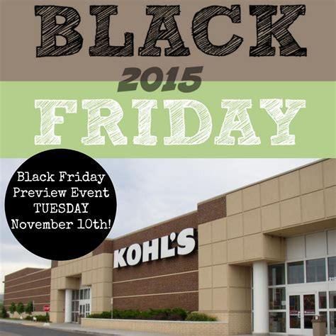 Fridays For November 10th by Black Friday Preview Event At Kohl S Tomorrow November
