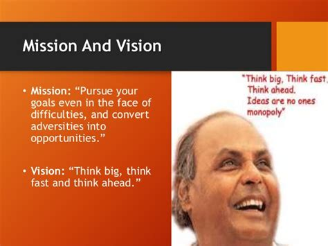 Vision And Mission Of Mba Student by Dhirubhai Ambani Personality Profile