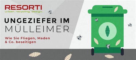Was Tun Gegen Maden In Biotonne by Maden Fruchtfliegen Ameisen Im M 252 Lleimer Resorti