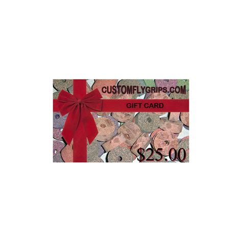 25 Gift Card - 25 gift card custom fly grips llc