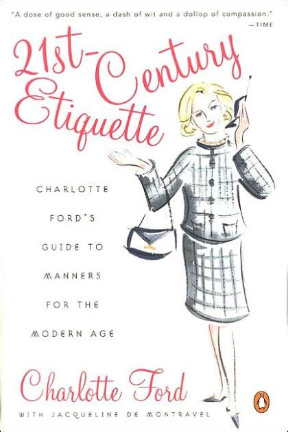 libro manners 21st century etiquette charlotte ford s guide to manners for the modern age by charlotte ford