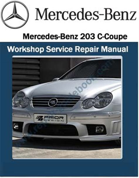 mercedes benz 203 c coupe workshop service repair manual pdf pdf download factory workshop