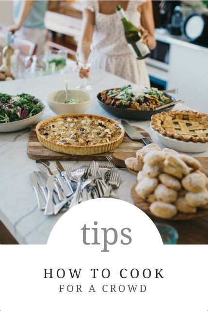cooking for a crowd simple tips to use when cooking for a crowd how to simplify