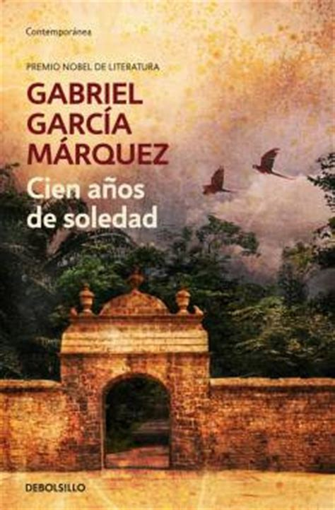 cien anos de soledad this man worth reading garcia marquez book worth gabriel garc 237 a one hundred years gabriel