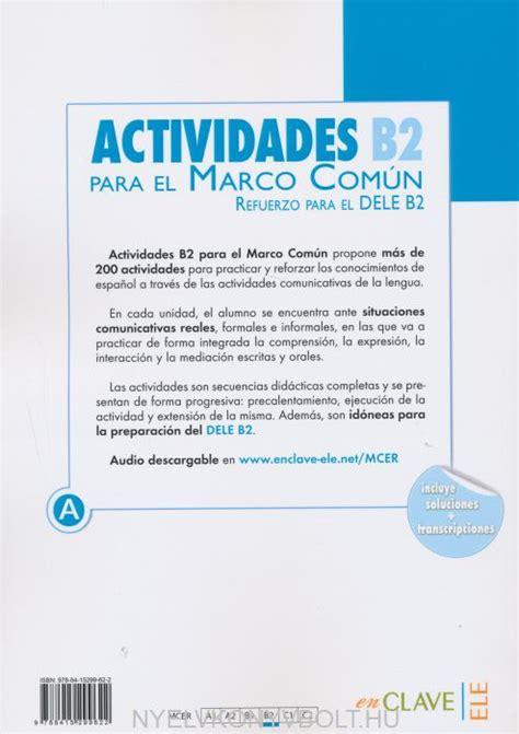 actividades para el marco com 250 n europeo b2 audio descargable nyelvk 246 nyv forgalmaz 225 s