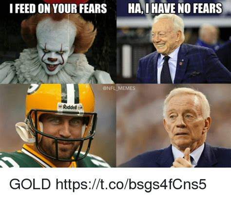 Gold Memes - i feed on your fears hai have no fears memes riddell gold