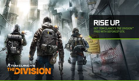 Tom Clancys The Division Requires get tom clancy s the division free with geforce gtx