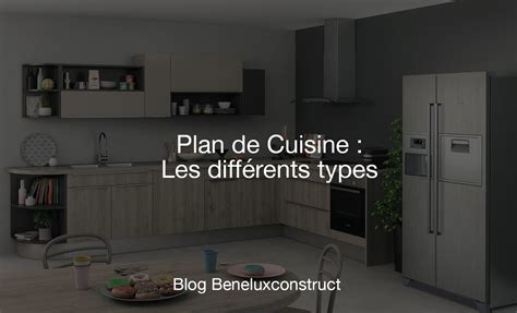 Charmant Les Differents Types De Cuisine #3: blog-plan-de-cuisine-les-differents-types-bruxelles-belgique-beneluxconstruct.jpg