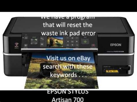 epson printer reset waste ink pad counter error epson stylus photo artisan 700 waste ink pad counter error
