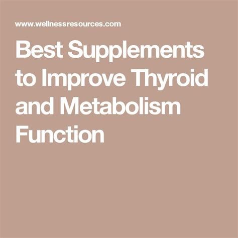Best Detox To Do Incrase Thyroid by Best Supplements To Improve Thyroid And Metabolism