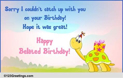Belated Birthday Quotes For Friend Belated Birthday Quotes For Colleagues Quotesgram