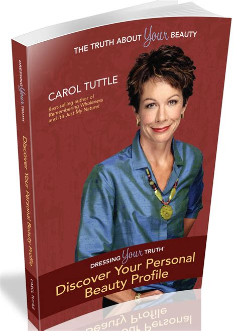 turn your beauty up a few degrees dressing your truth dressing your truth discover your type of beauty carol