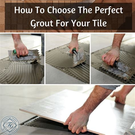 how to choose marble for how to choose the grout for your tile flemington granite