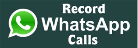 tutorial whatsapp call how to record whatsapp calls with android iphone devices