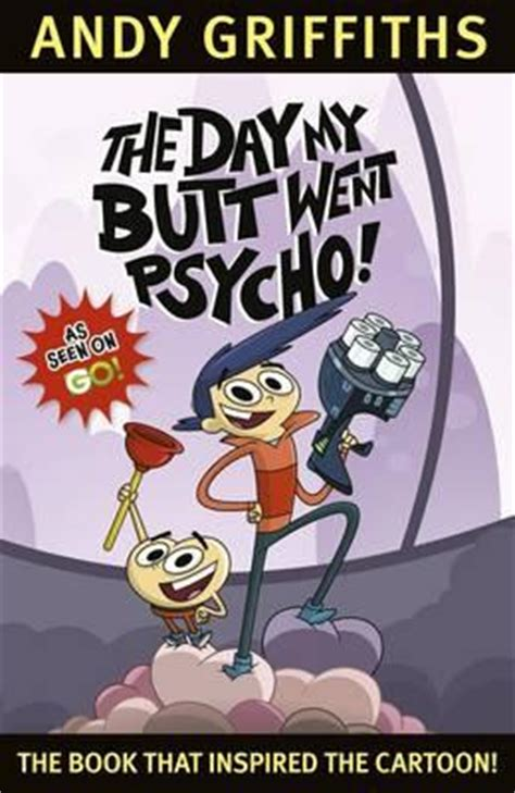 The Day My Went Psycho booktopia the day my went psycho by andy griffiths