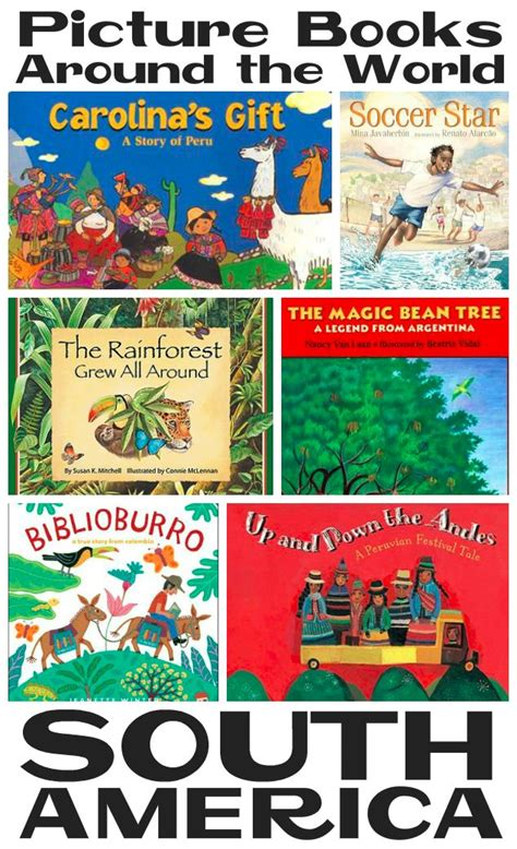 picture book themes list picture books around the world south america south