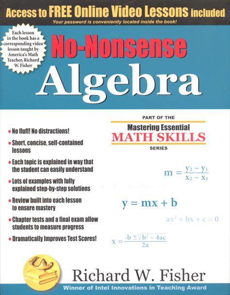 Pdf No Nonsense Algebra Mastering Essential Skills by No Nonsense Algebra 053572 Details Rainbow Resource