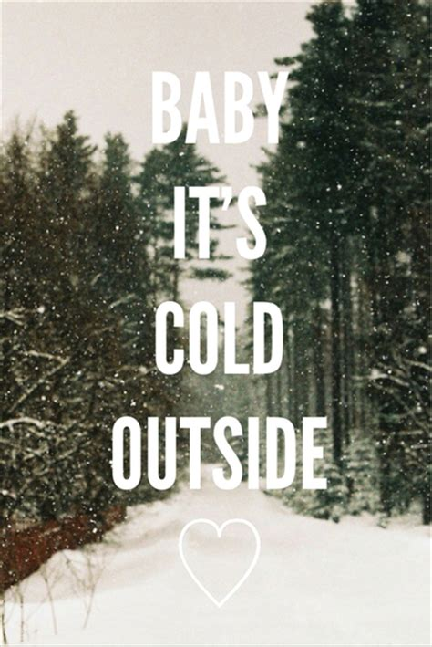 baby it s cold outside baby its cold outside pictures photos and images for