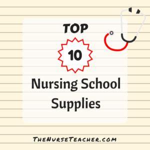 list of nursing schools top 10 nursing school supplies helloooo