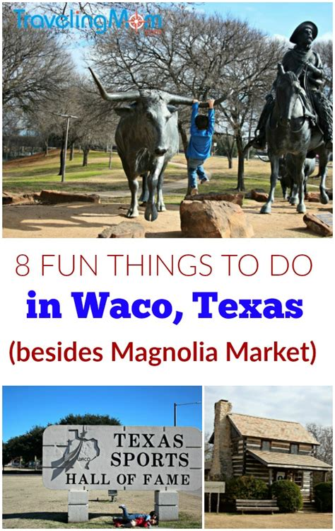 25 things to do in waco texas on your magnolia market things to do in waco texas that aren t magnolia market
