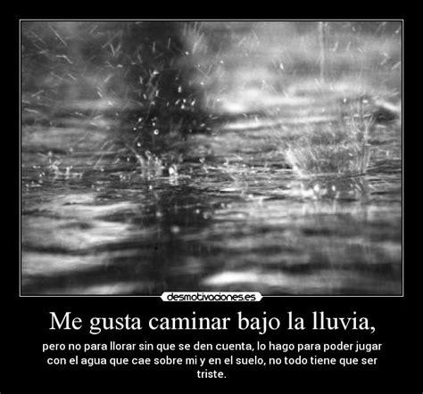 imagenes graciosas bajo la lluvia me gusta caminar bajo la lluvia desmotivaciones