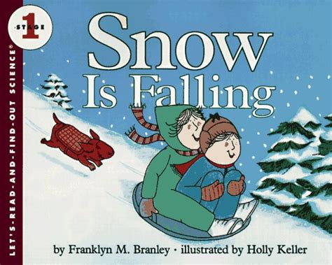 snow falling books let s read and find out science stage 1 book series