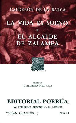 libro el alcalde de zalamea la vida es sue 241 o 183 el alcalde de zalamea