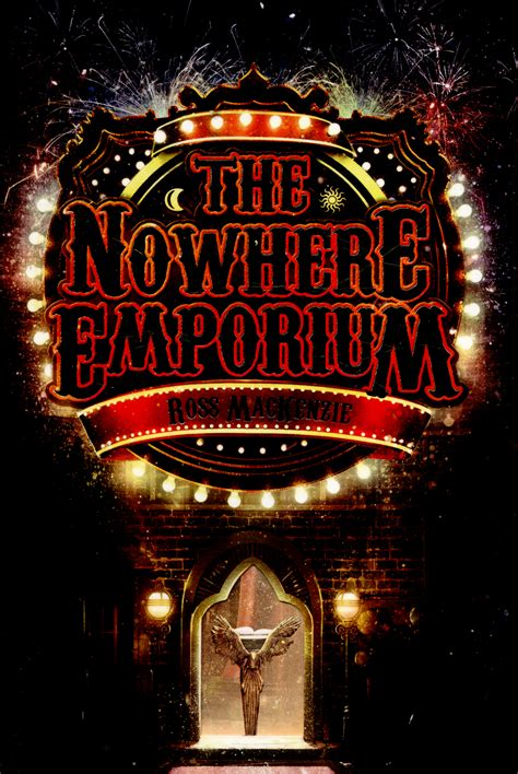 libro the nowhere emporium kelpies the nowhere emporium by mackenzie ross 9781782501251 brownsbfs