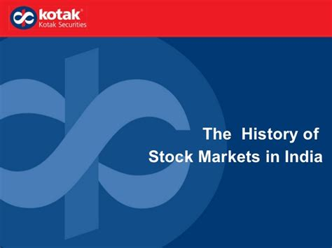 Mba In Stock Market In India by The History Of Indian Stock Markets Kotak Securities