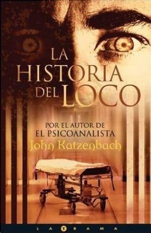 libros resumen de la historia del loco