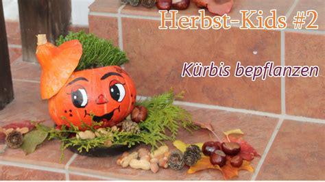 Deko Mit Bildern by Deko Tipp Helloween K 220 Rbis Bepflanzen Herbst 2