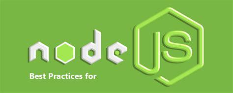 node js best tutorial for beginners best node js coding practices for beginners eduonix blog
