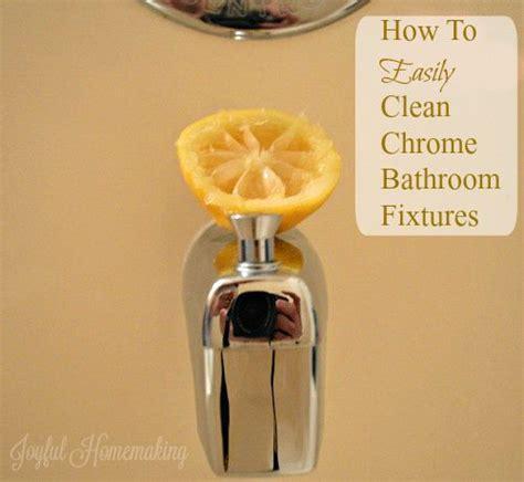 how to clean chrome bathroom fixtures joyful homemaking - How To Clean Chrome Bathroom Fixtures