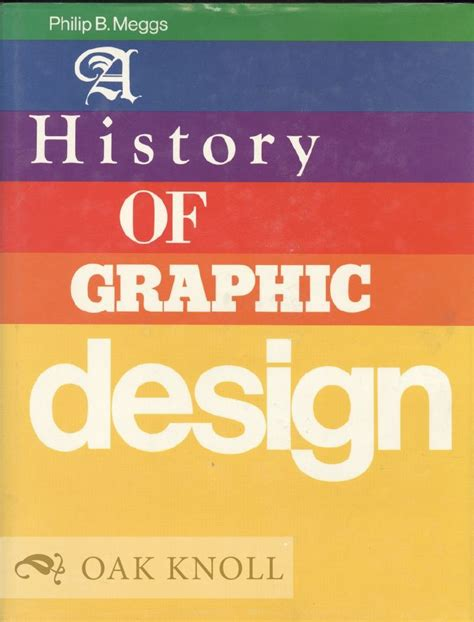 Meggs History Of Graphic Design a history of graphic design philip b meggs