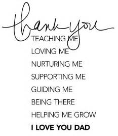 Thank You Letter Dad From Daughter thank you dad quotes from daughter quotesgram