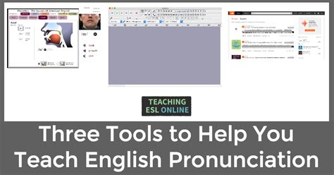 esl english pronunciation three tools to help you teach english pronunciation and