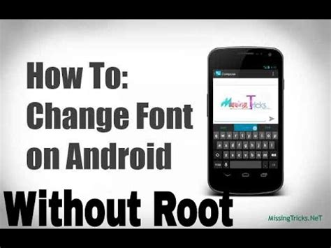 how to change font on android how to change font on android without root