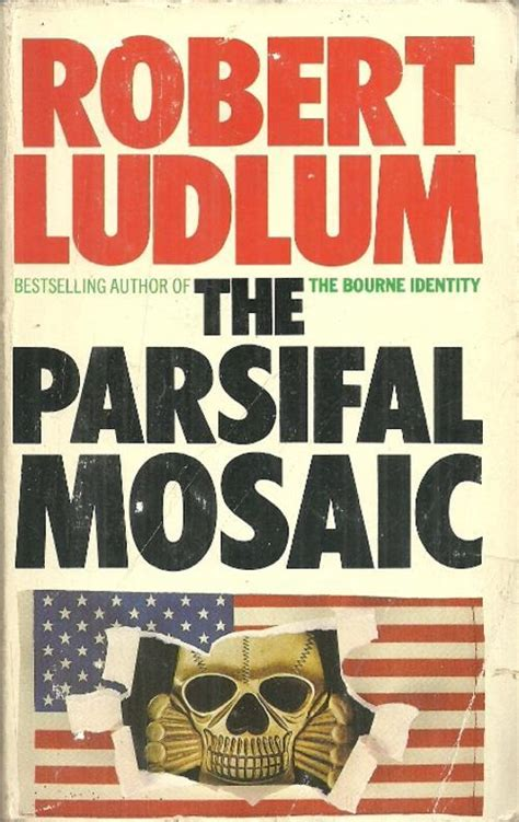 The Apocalypse Robert Ludlum thriller adventure the parsifal mosaic by robert