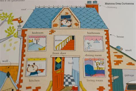 descrizione di una casa in inglese mamma orsa curiosona quante parole conosco in inglese