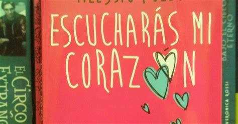 libro mi corazn triunfar el rinc 243 n perdido rese 241 a libro escucharas mi coraz 243 n