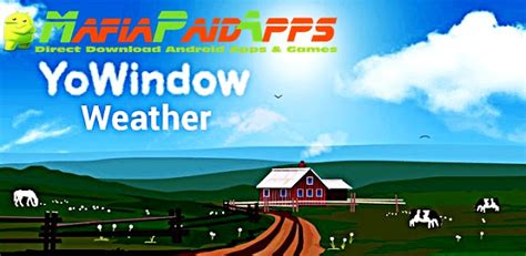yowindow weather full version apk yowindow weather apk for android mafiapaidapps com