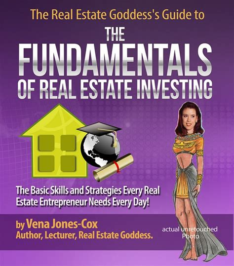 the real estate goddess s guide to the fundamentals of